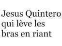 :jesusquinteroquilevelesbrasenriant: